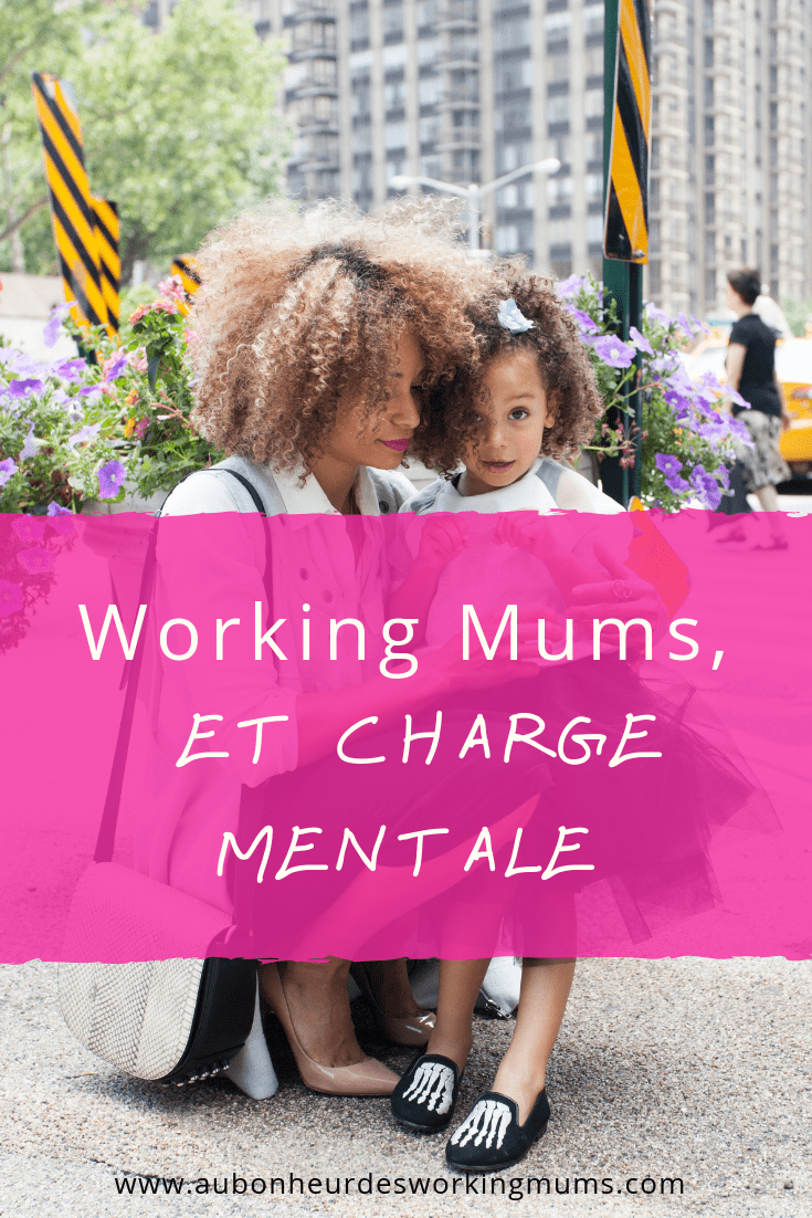 Working Mum et charge mentale