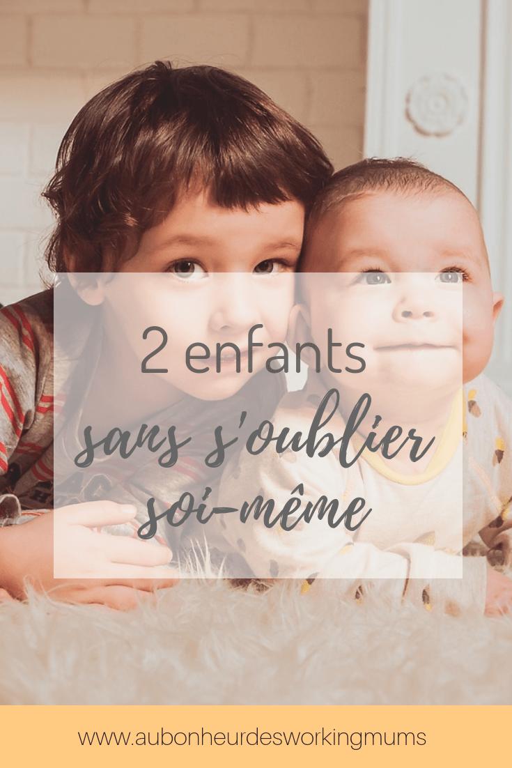Charge temporelle, avoir 2 enfants et ne pas s'oublier soi-même
