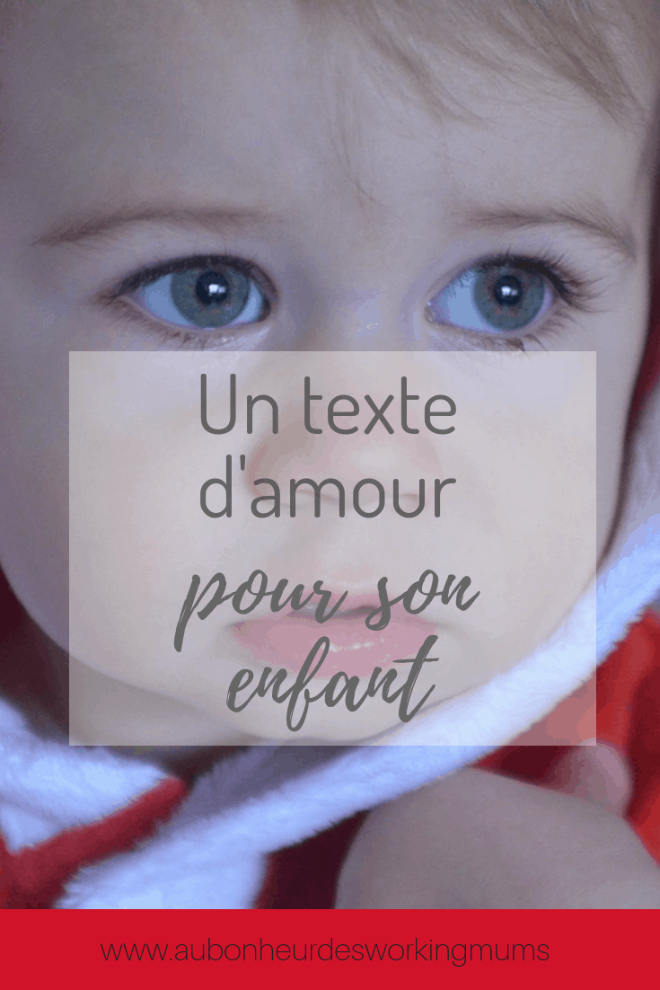 Un texte d'amour pour son enfant